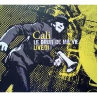 Purchase Cali - Le Bruit De Ma Vie (Live.01) CD1
