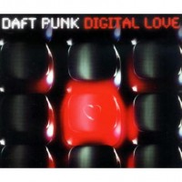 Purchase Daft Punk - Digital Love (CDS)