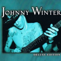 Purchase Johnny Winter - Deluxe Edition