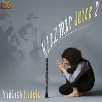 Purchase Klezmer Juice - Klezmer Juice 2 Yiddish Lidele