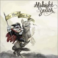 Purchase Midnight Youth - The Brave Don't Run