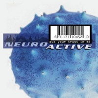 Purchase Neuroactive - Put Your Trust In Me (CDM)