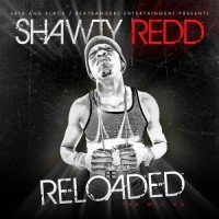 Purchase Shawty Redd - Reloaded