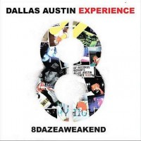 Purchase The Dallas Austin Experience - 8 Daze A Weakend