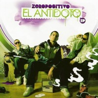 Purchase Zeropositivo - El Antidoto (EP)