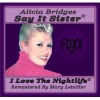 Purchase Alicia Bridges - Say it Sister
