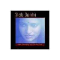 Purchase Sheila Chandra - Indipop Retrospective