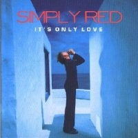 Purchase Simply Red - It's Only Love