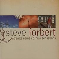 Purchase Steve Forbert - Strange Names & New Sensations