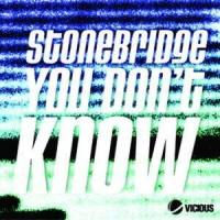 Purchase Stonebridge - You Don't Know