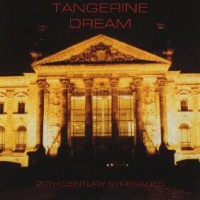 Purchase Tangerine Dream - 20th Century Serenades