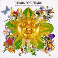 Purchase Tears for Fears - Tears Roll Down (Greatest Hits 82-92)