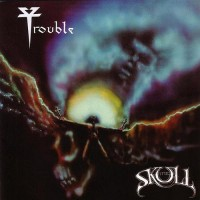 Purchase Trouble - The Skull