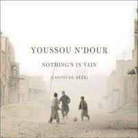 Purchase Youssou N'Dour - Nothings In Vain