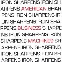 Purchase American Business Machines - Iron Sharpens Iron