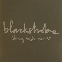 Purchase Black Strobe - Shining Bright Star (ep)
