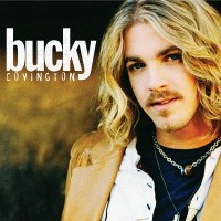 Purchase Bucky Covington - Bucky Covington