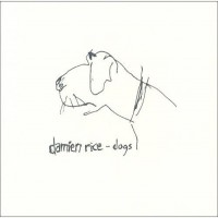Purchase Damien Rice - Dogs CD1
