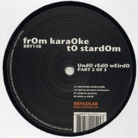 Purchase From Karaoke To Stardom - UndO rEdO wEirdO pArt 2 (RRY14B) Vinyl