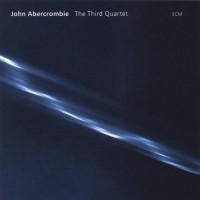 Purchase John Abercrombie - The Third Quartet