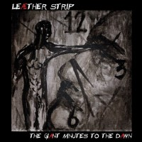 Purchase Leaether Strip - The Giant Minutes To The Dawn