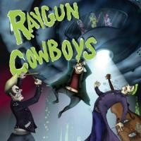 Purchase Raygun Cowboys - Underworld Boogie