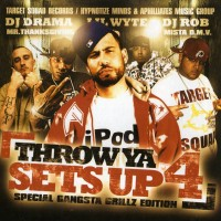 Purchase VA - DJ Drama & DJ Rob-Throw Ya Sets Up 4: Special Gangsta Grillz Edition