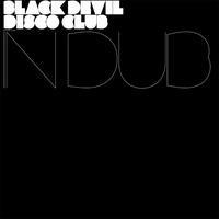 Purchase Black Devil Disco Club - Black Devil Disco Club In Dub