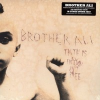 Purchase Brother Ali - Truth is BW Freedom Aint Free