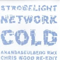 Purchase Cold - Strobelight Network RMX Pt 2 V