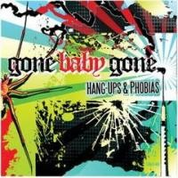 Purchase Gone Baby Gone - Hang-Ups & Phobias (ep)