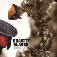 Purchase Gravity Slaves - Dust
