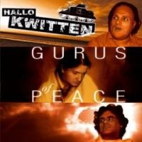 Purchase Hallo Kwitten - Gurus Of Peace