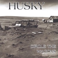 Purchase Husky - Circle The Wagons