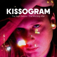 Purchase Kissogram - I'm The Night Before