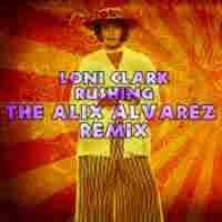 Purchase Loni Clark - Rushing (Incl. Alix Alvarez Mixes)