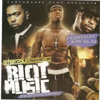 Purchase VA - Step Your Game Up Riot Music (Hosted by Kay Slay) (Bootleg)