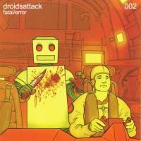 Purchase Droids Attack - Fatal/Error