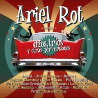 Purchase Ariel Rot - Duos,Trios Y Otras Perversiones