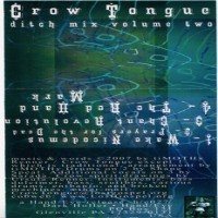 Purchase Crow Tongue - Ditch Mix Volume Two