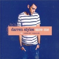 Purchase Darren Styles - Save Me