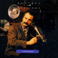 Purchase Georges Brassens - Le Pornographe