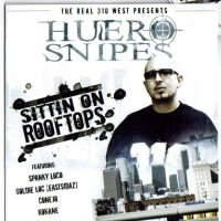 Purchase Huero Snipes - Sittin On Rooftops