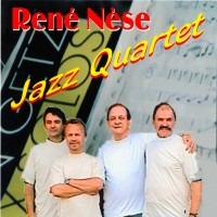 Purchase Rene Nese - Jazz Quartet