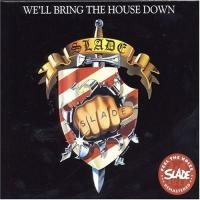 Purchase Slade - We'll Bring The House Down (Remastered)