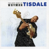 Purchase Wayman Tisdale - The Very Best of