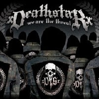Purchase xdeathstarx - We Are The Threat