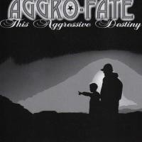 Purchase Aggro-Fate - This Aggressive Destiny (Live)
