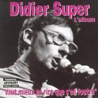 Purchase Didier Super - Vaut mieux en rire que s'en foutre