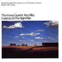 Purchase Kronos Quartet - Terry Riley - Cadenza on the Night Plain